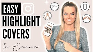 HOW TO CREATE INSTAGRAM STORY HIGHLIGHT COVERS (in Canva)