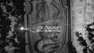 ● The Originals | Don't You Worry Child