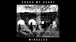 Cross My Heart Hope To Die - Miracles