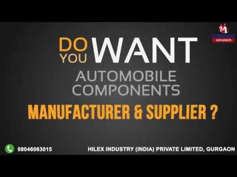Automobile Components by Hilex Industry (India) Private Limited, Gurgaon