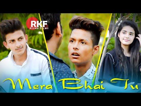 Mera Bhai Tu | Brothers Love Story | Heart Touching Video | Singer-NAVED | Rishu Creations