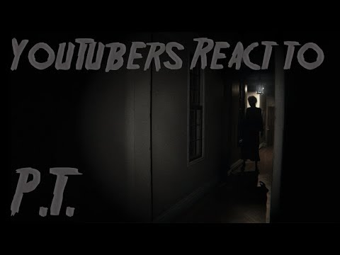 YouTubers React to P.T.