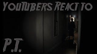 YouTubers React to P.T.
