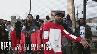 Reem f Lil Herb King Louie  Spenzo - Chicago Conscious Remix
