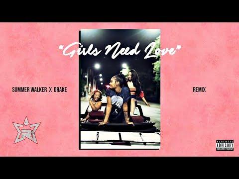 Summer Walker - Girls Need Love Remix With Drake