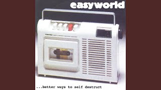 Watch Easyworld Better Ways To Self Destruct video