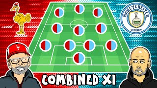 1️⃣1️⃣ LIVERPOOL vs MAN CITY: Combined XI! 1️⃣1️⃣
