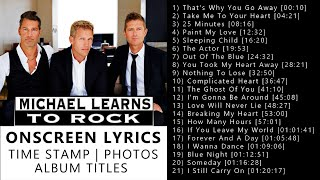 Michael Learns To Rock Greatest Hits Love Songs With Lyrics