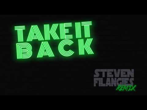 Take It Back (Remix) by DJ STEVEN FILANGIES