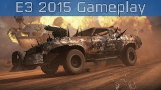 Mad Max - E3 2015 Gameplay [HD]