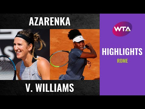 Victoria Azarenka vs. Venus Williams | 2020 Rome First Round | WTA Highlights