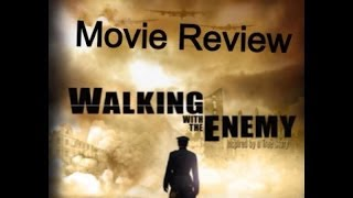 Walking With The Enemy Movie Review with Reese Beck