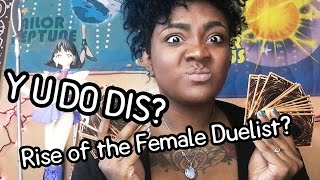 "Y'ALL NOT READY. ""Rise of the Female Duelist?"" - YuGiOh Girls"