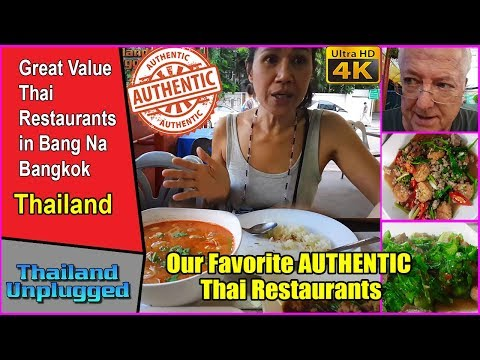 Our Favorite AUTHENTIC Thai Restaurants in Bang Na Bangkok Thailand