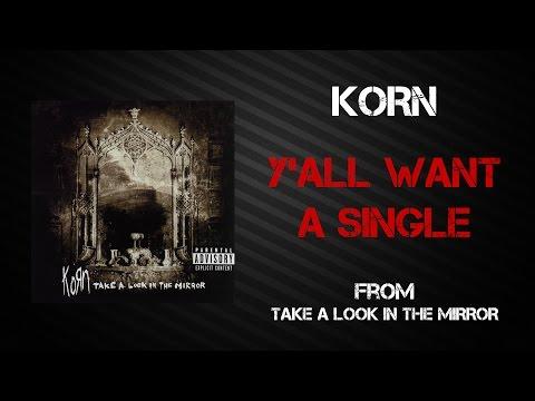 Korn - Y'all Want A Single [Lyrics Video]