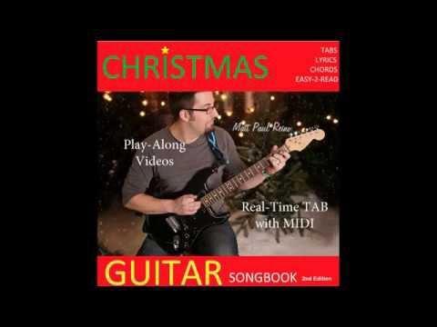 Christmas Guitar eSongbook 2nd Edition   by Matt Paul Reino