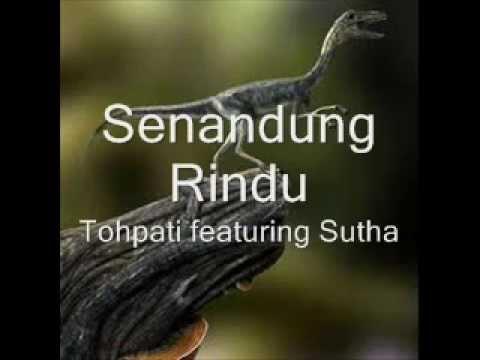 TOHPATI Feat. SUTHA - Senandung Rindu