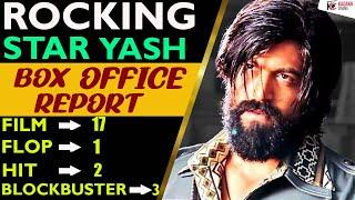 Box Office Report of Rocking Star Yash | Hits and Flops | Kadakk Cinema