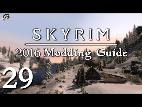 2016 Skyrim Modding Guide Ep.29 - Wet and Cold / Immersive Citizens