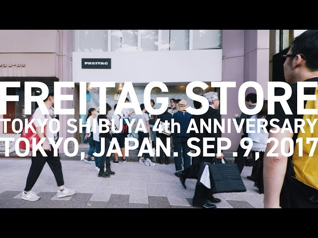 FREITAG STORE TOKYO SHIBUYA 4th ANNIVERSARY / ?? / 2017 / #30 [4K]