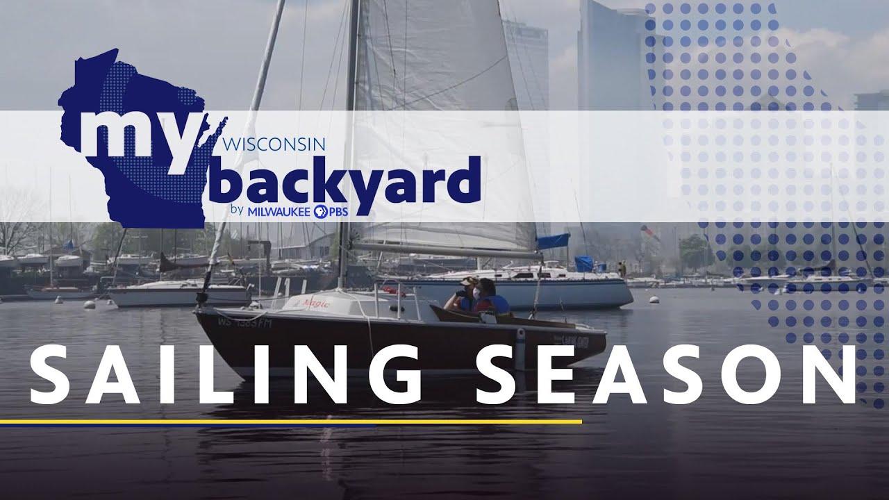My Wisconsin Backyard   Web Series   Sailing Season
