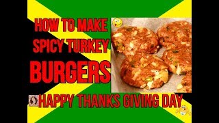 HOW TO MAKE SPICY TURKEY BURGERS FOR THANKS GIVING DAY Recipe By | Chef Ricardo Cooking