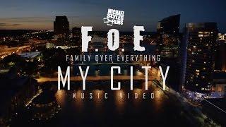 FOE my city MUSIC VIDEO