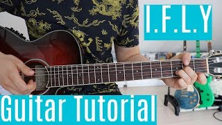 I.F.L.Y. - Bazzi | Guitar Tutorial/Lesson | Easy How To Play (Fingerstyle)