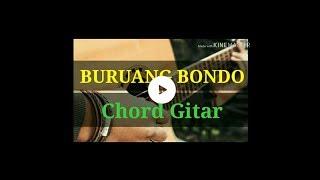BURUANG BONDO - Chord Gitar