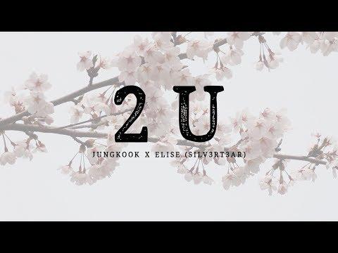 (Harmonizing Cover) Jungkook x Elise (Silv3rT3ar) - 2U #HappyJungkookDay