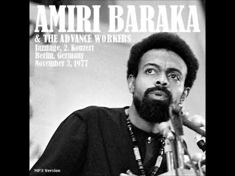 Amiri Baraka & The Advance Workers Live in Berlin - 1977 (audio only)