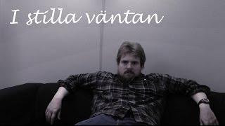 I stilla väntan - En kortfilm om sysslolöshet