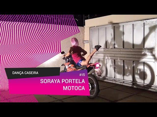 Dança Caseira: Soraya (ep 15) - Motoca