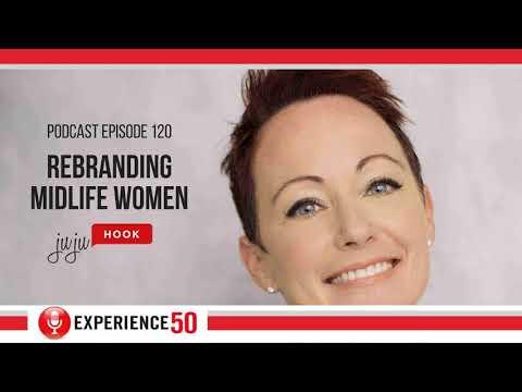 E120 Rebranding Midlife Women with Juju Hook
