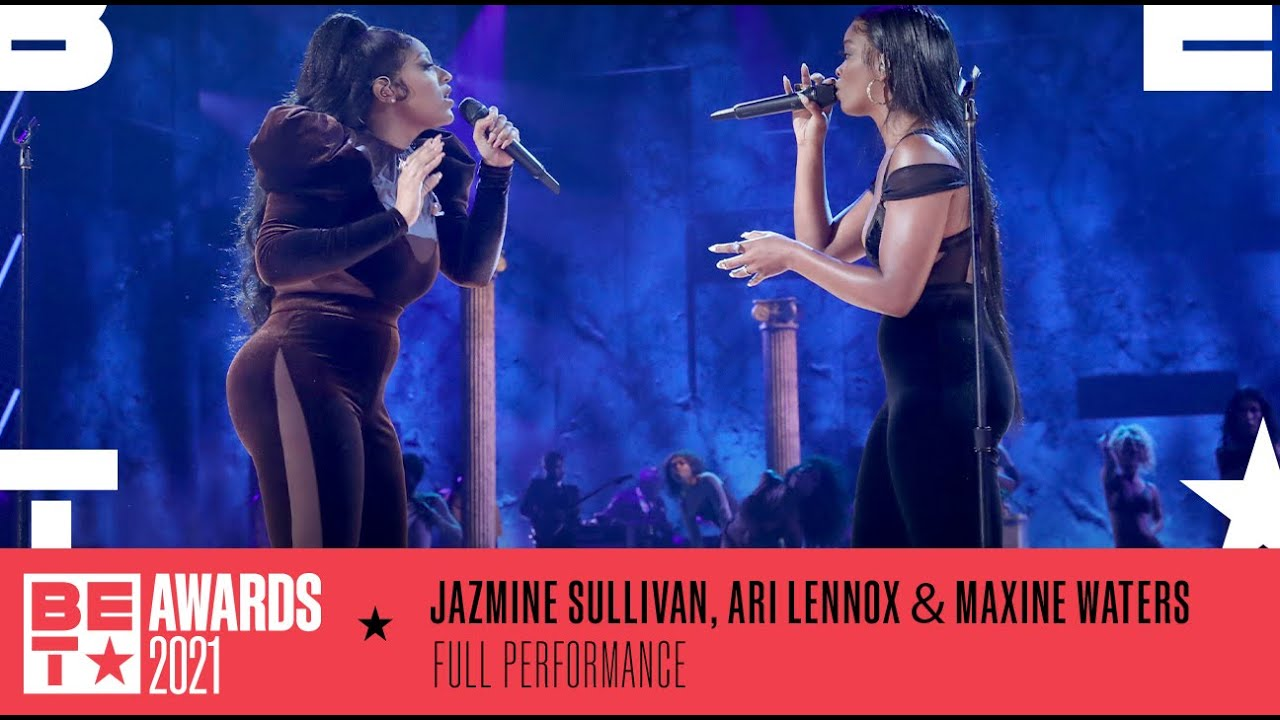 Download Jazmine Sullivan Is Joined By Ari Lennox & Maxine Waters For 'Tragic' & 'On It' | BET Awards 2021