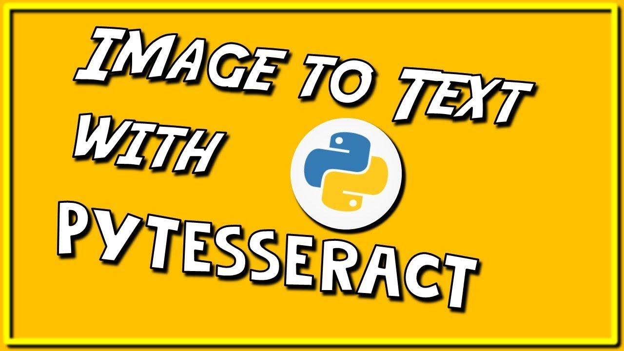 Image to Text with Python - Pytesseract