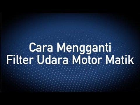 Cara Mengganti Filter Udara Motor Matik