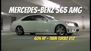 Throwback Monday(???) - Mercedes-Benz S65 AMG with Chris Moran