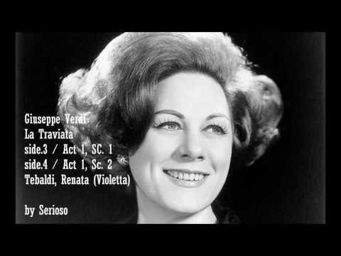Verdi, La Traviata, Act 1, Scene 1,2,,,Renata Tebaldi