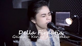 Gambar cover Kering Air Mataku - Della Firdatia (live cover)