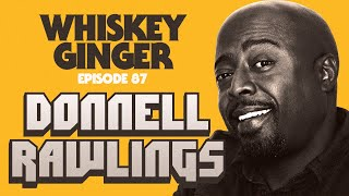 Whiskey Ginger - Donnell Rawlings - #087