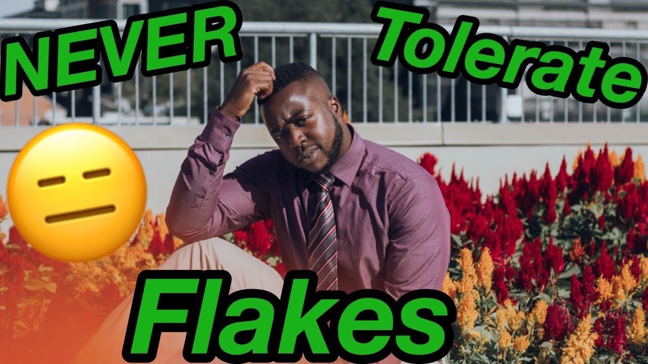 When a girl flakes