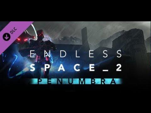 Endless Space 2 Penumbra (PC) Gameplay 2019 |