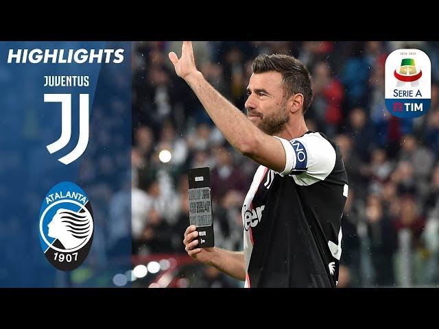 Juventus 1-1 Atalanta | The Bianconeri hold Atalanta in Barzagli's last home game | Serie A