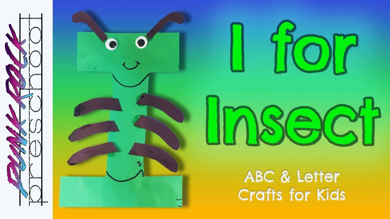 Letter I for Insect | Fun Preschool Crafts for Kids | Best