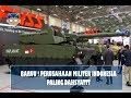 BARU     Perusahaan M1liter Indonesia ini masuk jajaran  5 Perusahaan Militer Terbaik di Dunia