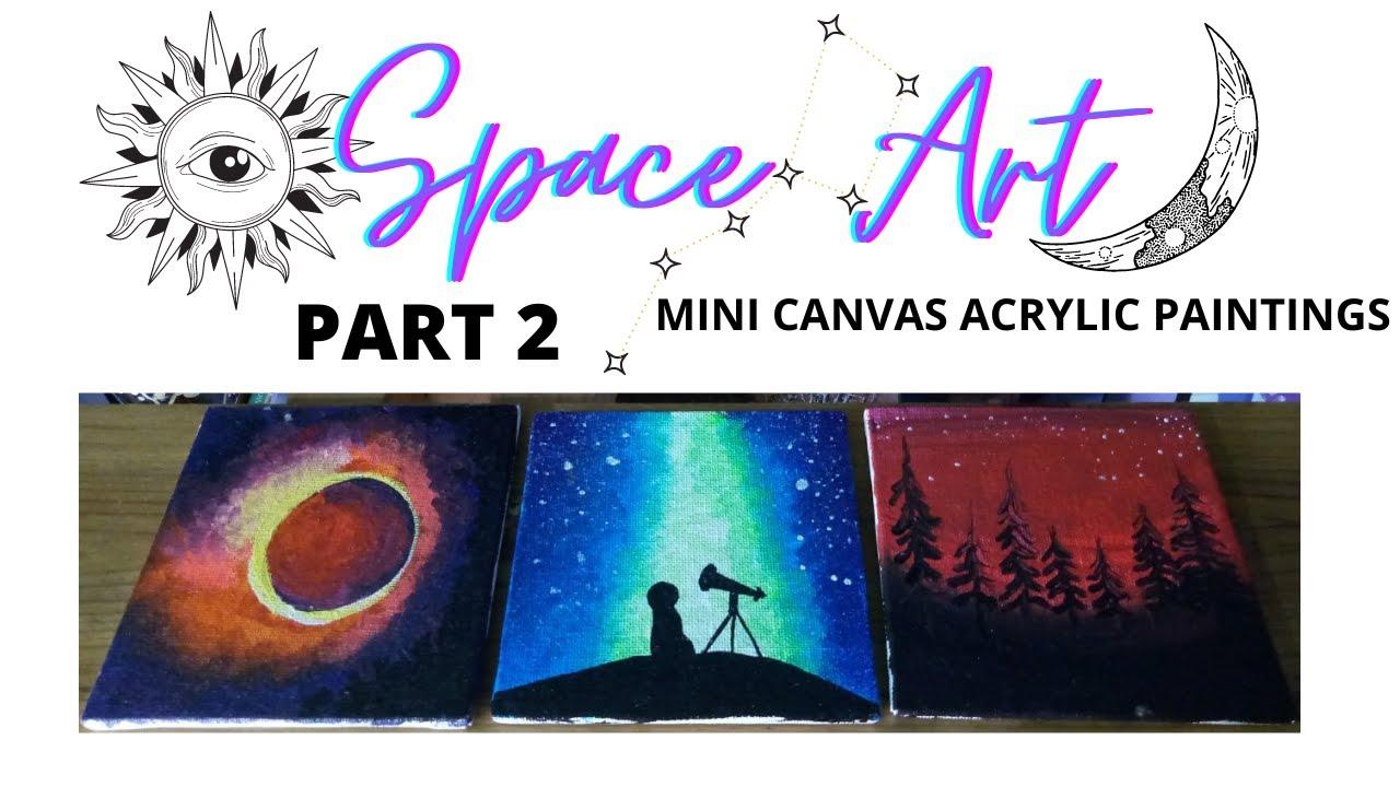 Part 2 3 Very Easy Canvas Painting Ideas Space Art Jivisha Kolwalkar Youtube