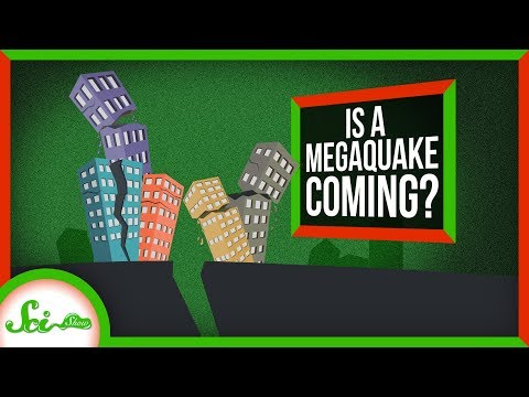 Are We Overdue for a Megaquake?