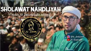 Download Sholawat Nahdliyah (Lirik) - Habib Ali Zainal Abidin Assegaf | Az-Zahir