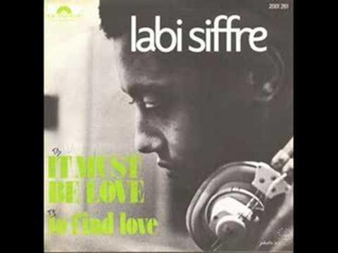 Labi Siffre - It Must Be Love